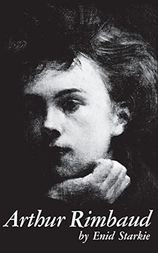 9780811201971: Arthur Rimbaud: A Biography