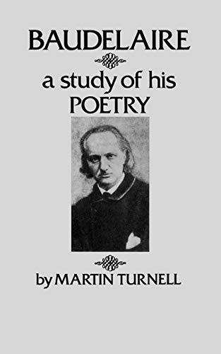 9780811202121: Baudelaire: A Study of His Poetry