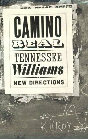 Camino Real: Tennessee Williams
