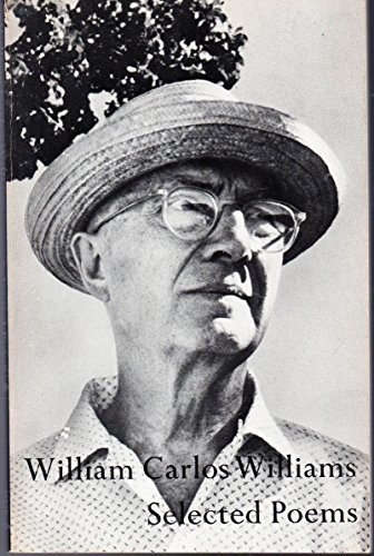 The Selected Poems of William Carlos Williams (0811202364) by William C Williams