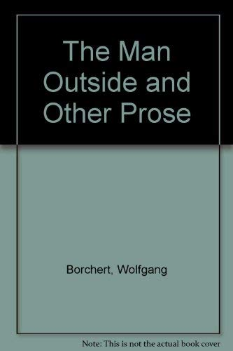 The Man Outside and Other Prose: Spender, Stephen