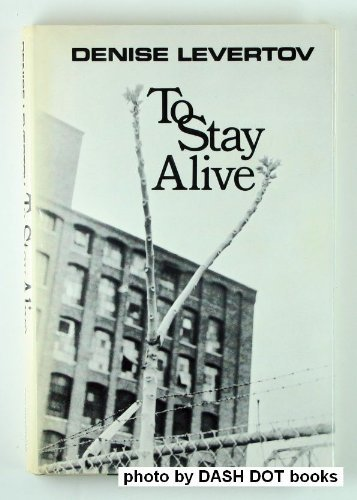 To Stay Alive (0811203042) by Denise Levertov