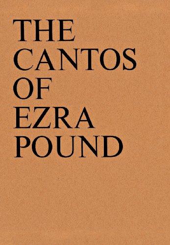 The Cantos of Ezra Pound: Pound, Ezra