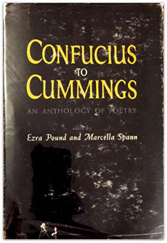 9780811203524: Confucius to Cummings: An Anthology of Poetry