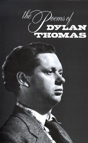 9780811203982: The Poems of Dylan Thomas (New Directions Book)