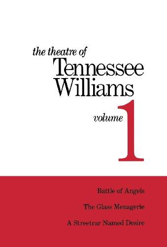 9780811204170: Theatre of Tennessee Williams, Vol. 1: Battle of Angels / The Glass Menagerie / A Streetcar Named Desire