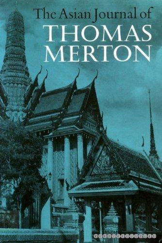 The Asian Journal of Thomas Merton: Thomas Merton