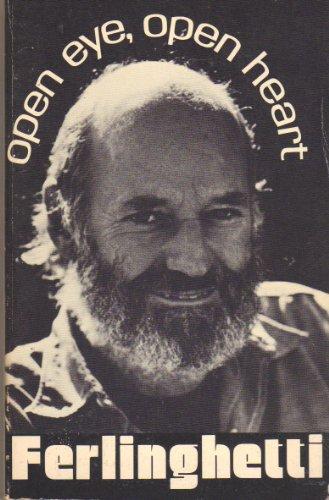 Open Eye, Open Heart (SIGNED): Ferlinghetti, Lawrence