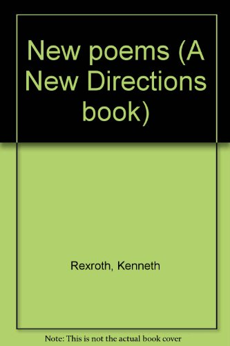New poems (A New Directions book): Rexroth, Kenneth