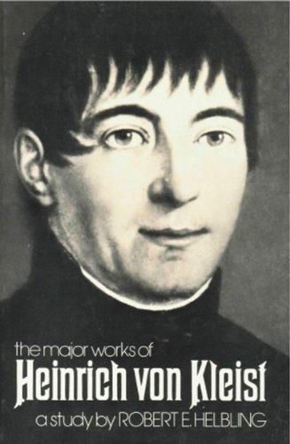 The Major Works of Heinrich Von Kleist (A New Directions book): Robert E. Helbling