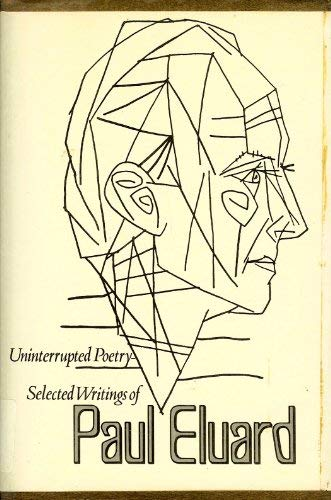 9780811205689: Uninterrupted poetry: Selected writings (A New Directions paperbook)