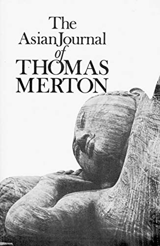 9780811205702: The Asian Journal of Thomas Merton (New Directions Books)