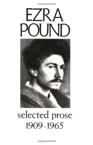 Selected Prose 1909-1965 (New Directions Paperbook): Pound, Ezra