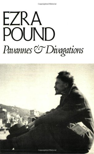 PAVANNES & DIVAGATIONS PA: POUND,EZRA