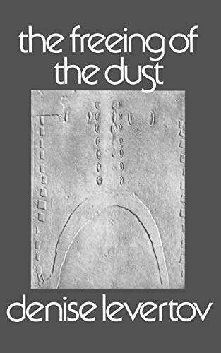 The Freeing of the Dust (New Directions Books): Levertov, Denise