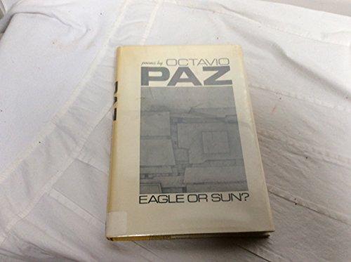 Eagle or Sun? (A New Directions book): Paz, Octavio