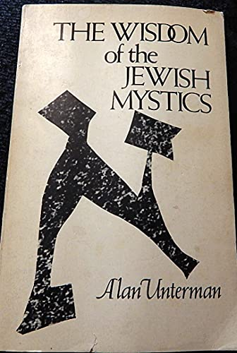 9780811206242: The Wisdom of the Jewish mystics