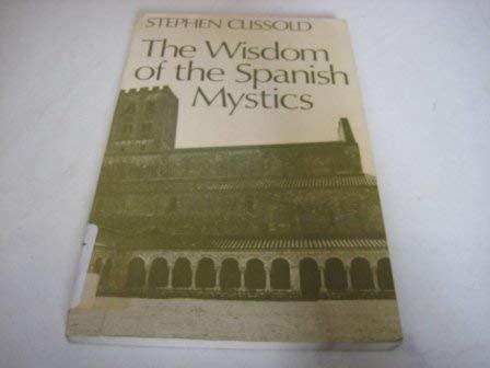 9780811206631: Wisdom of the Spanish Mystics