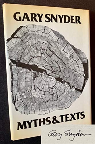 Myths & Texts: SNYDER, Gary