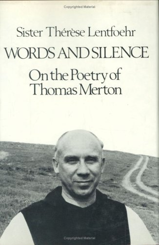 9780811207126: Words and Silence on the Poetry of Thomas Merton