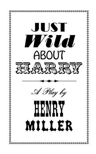 Just Wild about Harry: Henry V. Miller