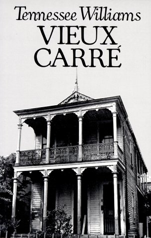 Vieux Carre: Williams, Tennessee