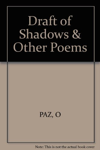 9780811207379: Draft of Shadows & Other Poems (English and Spanish Edition)