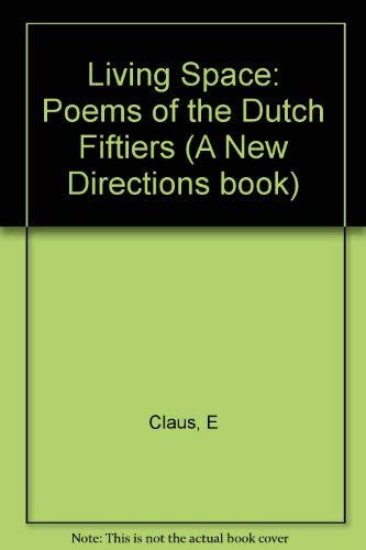 "Living Space: Poems Of the Dutch ""Fiftiers"".: Glassgold, Peter (ed.)."