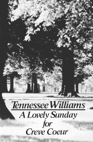 9780811207577: A Lovely Sunday for Creve Coeur: Play (Play in Two Scenes)
