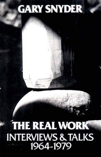 9780811207607: The Real Work: Interviews and Talks, 1964-1979