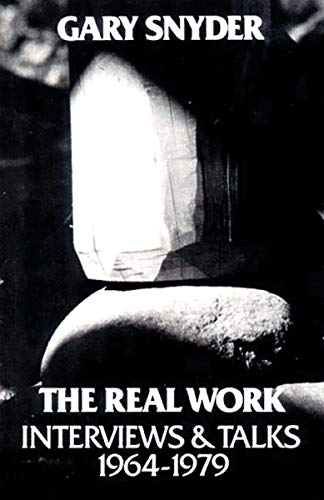 9780811207614: The Real Work: Interviews and Talks, 1964-79