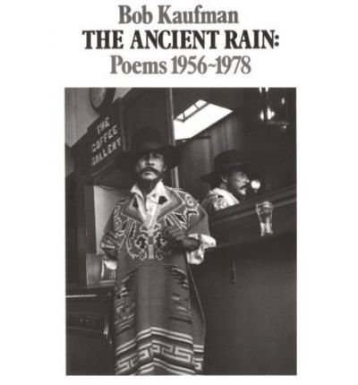 THE ANCIENT RAIN POEMS 1956-1978