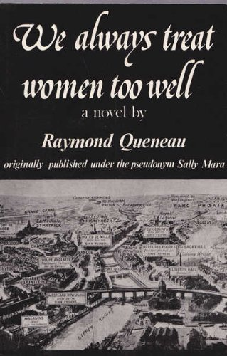 9780811207935: We Always Treat Women Too Well: A Novel
