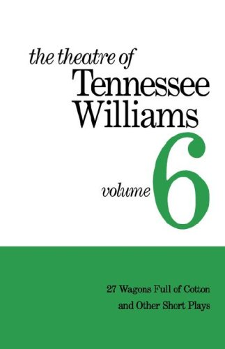 The Theatre of Tennessee Williams, Vol. 6: Tennessee Williams