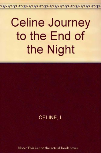 9780811208468: Celine Journey to the End of the Night (English and French Edition)