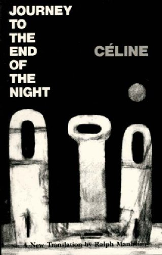 Journey to the End of the Night: Louis-Ferdinand Celine