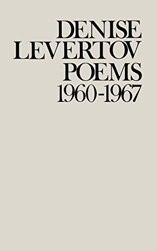 9780811208598: Poems of Denise Levertov, 1960-1967