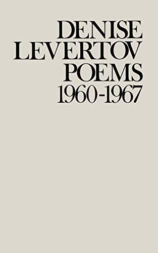 Poems of Denise Levertov, 1960-1967 (0811208591) by Denise Levertov