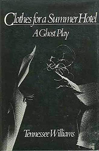 9780811208703: Clothes for a Summer Hotel: A Ghost Play