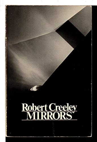 Mirrors: Creeley, Robert