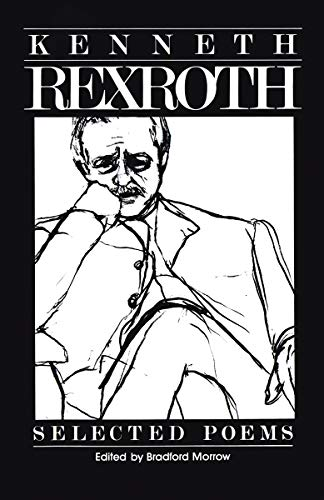9780811209175: The Selected Poems of Kenneth Rexroth