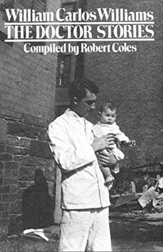 Doctor Stories: Compiled by Robert Coles (Paperback): William Carlos Williams