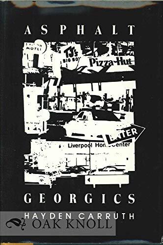 9780811209373: Asphalt Georgics (New Directions Paperbook)