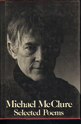 9780811209502: Michael McClure: Selected Poems