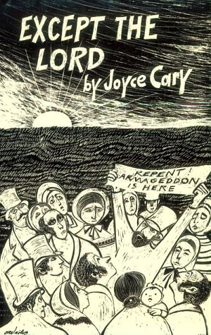 Except the Lord (New Directions Paperbook): Joyce Cary