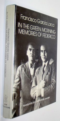 9780811209694: In the Green Morning: Memories of Federico (English and Spanish Edition)