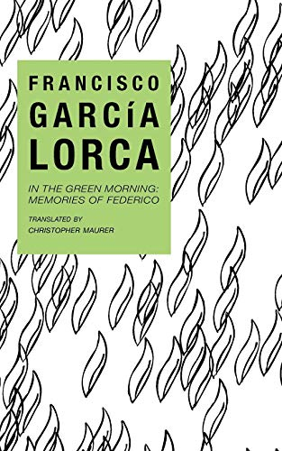 9780811209700: In the Green Morning: Memories of Federico