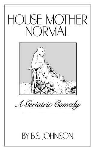 9780811209816: House Mother Normal: A Geriatric Comedy
