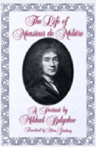The Life of Monsieur De Moliere: Mikhail Bulgakov, Mirra Ginsburg