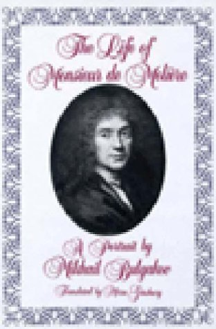 The Life of Monsieur De Moliere (0811209849) by Mikhail Bulgakov; Mirra Ginsburg